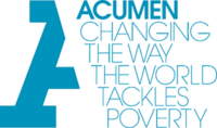 Acumen Changing the way the world tackles poverty